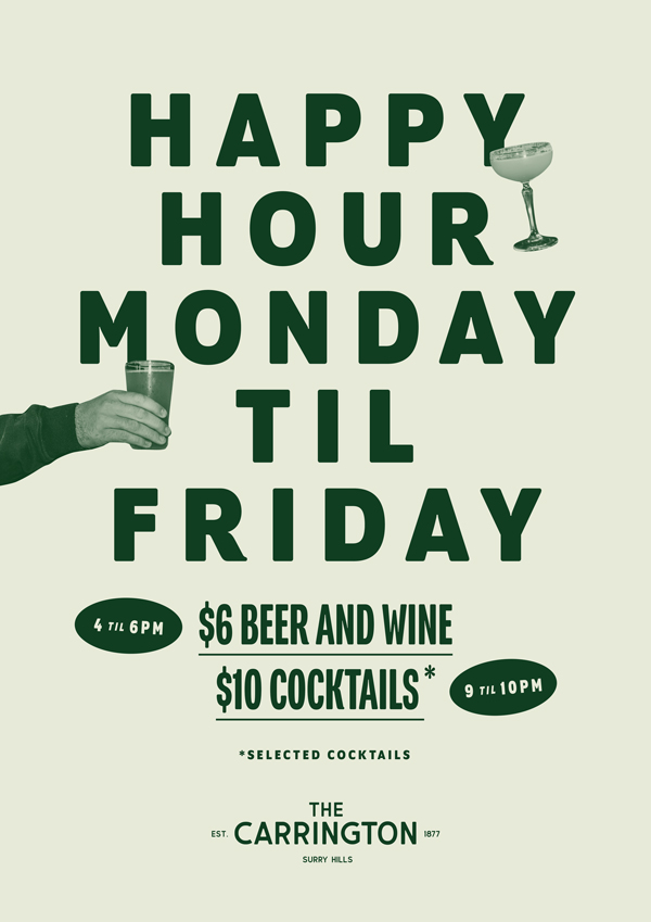 Happy Hour at The Carrington Surry Hills from 4pm-6pm weekdays, with $6 beer & wine and $10 select cocktails