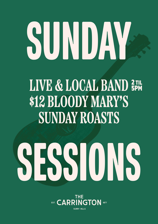 Sunday Sessions at The Carrington Surry Hills, including live music, $12 Bloody Marys & Sunday roasts